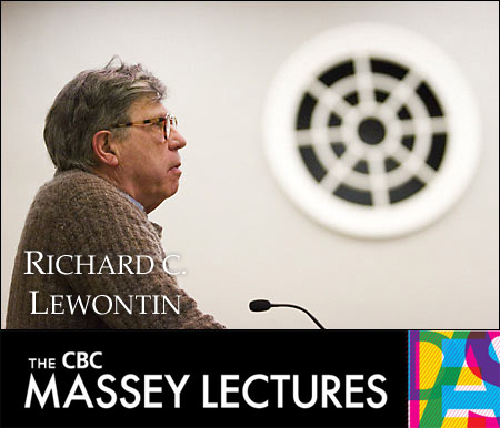 Richard Lewontin - Massey Lectures