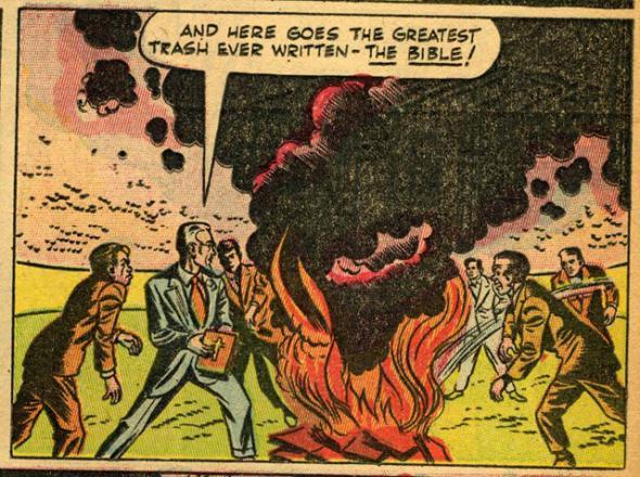 Разумеется, коммунисты не могут не устраивать костров на которых сжигаются Библии.  Тот же комикс