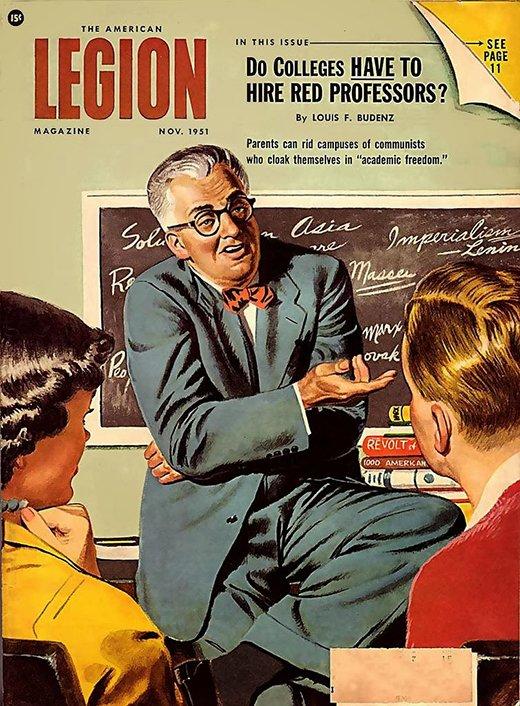 Детки, охотимся на ведьм: «В твоём колледже имеются красные наёмники-профессора?» Обложка журнала «The American Legion Magazine», ноябрь 1951 года.