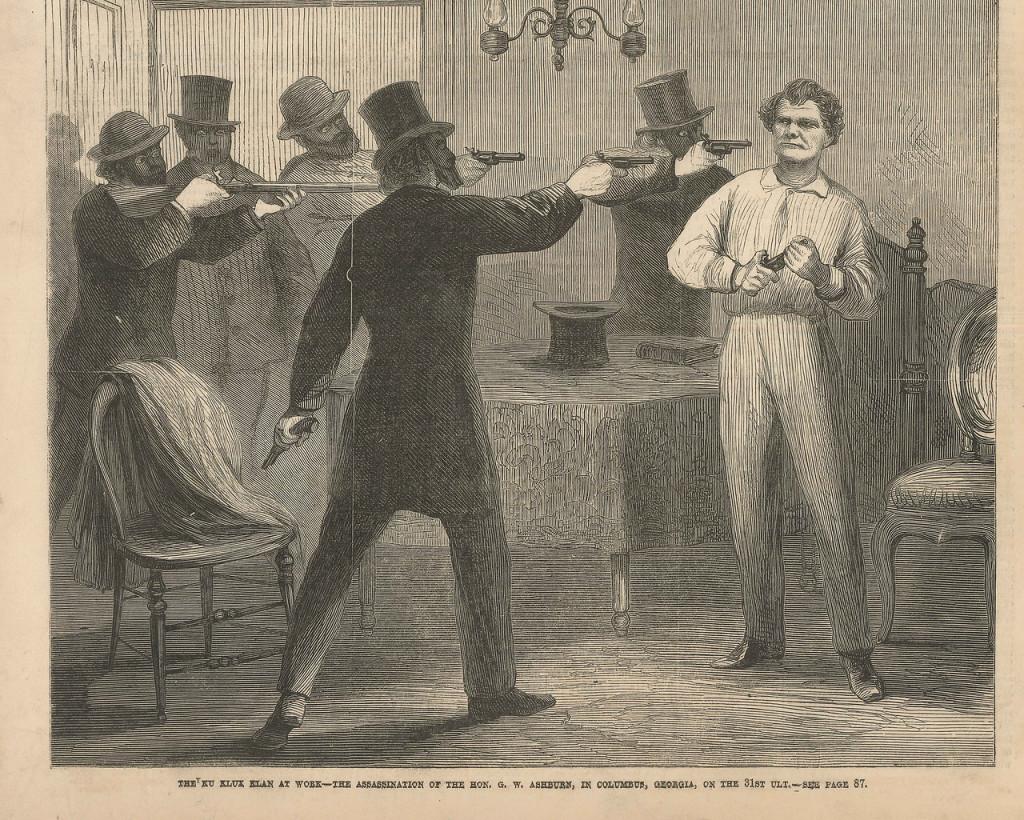 Пример убийства Джорджа Эшберна организованного ККК  в штате Джорджия, г. Коламбус. (Джордж Эшберн был полковником армии Союза и люто ненавидел конфедератов. Дошло до того, что после убийства Линкольна он написал Джонсону, заместившему его на посту президента, письмо с одобрением покушения, так как убитый президент был слишком мягок к бывшим врагам-рабовладельцам.)