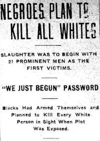 Местная пресса «предупреждала» белых о том, что черные что-то замышляют недоброе.