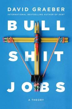 """Книга Давида Гребера: """"Бессмысленная работа: теория"""""""