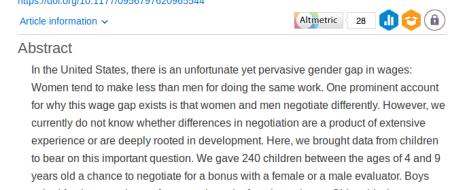 Ещё одно исследование показывает долгое действие гендерных стереотипов. К восьми-девяти годам девочки требуют для себя меньшее вознаграждение и менее настойчивы в своих требованиях, если просят награду у мужчины, выяснили психологи из США. Поведение...